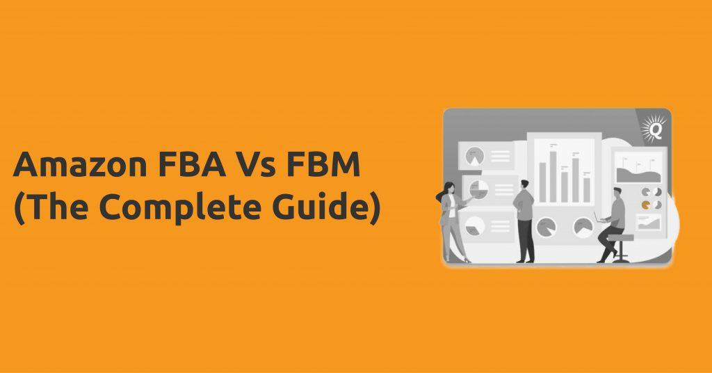amazon fba vs fbm-sellersupport