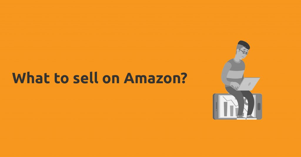 what to sell on amazon-sellersupport